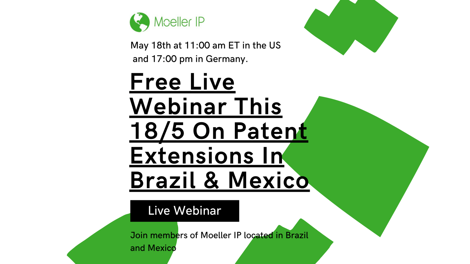 FREE LIVE WEBINAR THIS 18/5 ON PATENT EXTENSIONS IN BRAZIL & MEXICO